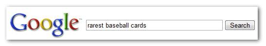 Αναζήτηση για τη φράση rarest baseball cards
